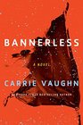 Bannerless (Bannerless, Bk 1)