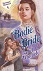 Bodie Bride (Harlequin Historical, No 140)