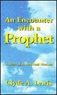 An Encounter with a Prophet