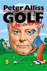 Golf Uncovered