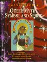 Cassell's Encyclopedia of Queer Myth Symbol and Spirit Gay Lesbian Bisexual and Transgender Lore