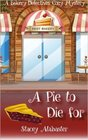 A Pie to Die For (Bakery Detectives, Bk 1)