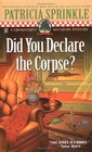 Did You Declare the Corpse? (Thoroughly Southern Mystery, Bk 8)