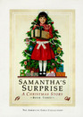 Samantha's Surprise: A Christmas Story (The American Girls Collection, Scholastic Edition. Ages: 9-12)
