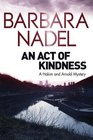 An Act of Kindness (A Hakim and Arnold Mystery)