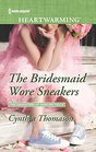 The Bridesmaid Wore Sneakers