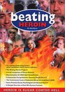 Beating Heroin
