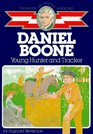 Daniel Boone Young Hunter and Tracker