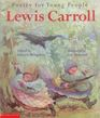 Lewis Carroll (Poetry for Young People)