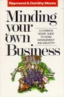 Minding Your Own Business: A Common Sense Guide to Home Management and Industry