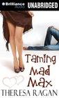 Taming Mad Max