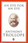 An Eye for an Eye (Trollope, Penguin)