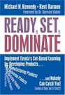 Ready Set Dominate Implement Toyota's Set-based Learning for Developing Products and Nobody Can Catch You