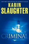 Criminal (Will Trent, Bk 6)