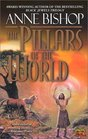 The Pillars of the World (World of the Fae, Bk 1)