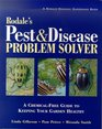 Rodale's Pest and Disease Problem Solver A Chemical-Free Guide to Keeping Your Garden Healthy