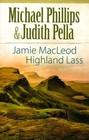 Jamie MacLeod Highland Lass