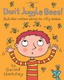 Don't Juggle Bees And Other Useless Advice For Silly Children