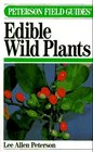 Field Guide to Edible Wild Plants: Eastern and Central North America (Peterson Field Guides (Paperback))