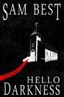Hello Darkness