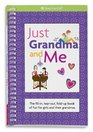 Just Grandma and Me The Fill-in Tear-out Fold-up Book of Fun for Girls and Their Grandmas
