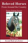 Beloved Horses from Around the Country: Horses Helping Humans