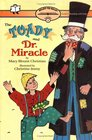 The Toady and Dr Miracle