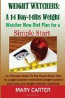 Weight Watchers A 14-Day-14Lbs New Diet Plan for a Simple Start The Ultimate Guide to the Super Shred Diet