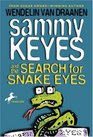Sammy Keyes and the Search for Snake Eyes (Sammy Keyes, Bk 7)