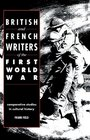 British and French Writers of the First World War Comparative Studies in Cultural History