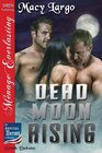 Dead Moon Rising (American Heroes Collection)