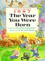The Year You Were Born 1987