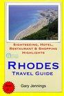 Rhodes Travel Guide Sightseeing Hotel Restaurant  Shopping Highlights