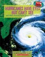 Hurricanes Have Eyes But Can't See: And Other Amazing Facts about Wild Weather (Speedy Facts)