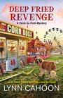 Deep Fried Revenge (Farm-to-Fork, Bk 4)