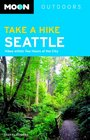 Take a Hike Seattle: Hikes Within Two Hours of the City