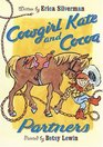 Cowgirl Kate and Cocoa Partners