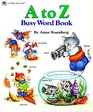 A to Z Busy Word Book