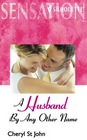 A Husband by Any Other Name