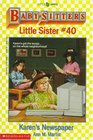 Karen's Newspaper (Baby-Sitters Little Sister, Bk 40)