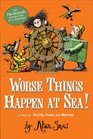 Worse Things Happen at Sea A Tale of Pirates Poison and Monsters