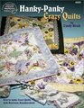 Hanky-Panky Crazy Quilts