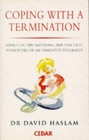 Coping with a Termination Advice on the Emotional and Practical Difficulties of an Unwanted Pregnancy