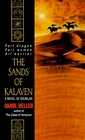 The Sands of Kalaven: A Novel of Shunlar (Shunlar Chronicles)