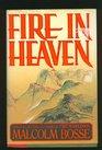 Fire in Heaven A Novel