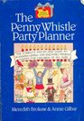 Penny Whistle Party Planner
