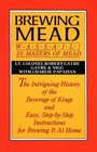 Brewing Mead Wassail In Mazers of Mead