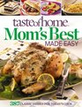 Taste of Home Mom's Best Made Easy 387 Classic Dishes for Today's Cook