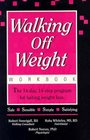 Walking Off Weight  The Workbook  The 14-Day 14-Step Program for Lasting Weight Loss