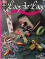 LoopDeLoop Plastic Lace and Plastic Canvas by Delores Frantz